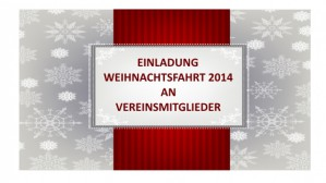 Weihnachtsfahrt 2014 SVO Einladung